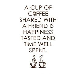 Share Coffee With Friends,